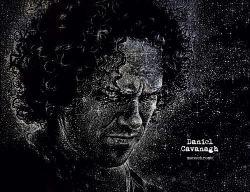 "DANIEL CAVANAGH – ""Monochrome"" VÖ: 13.10.2017"