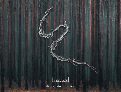"LUNATIC SOUL – ""Through Shaded Woods"""